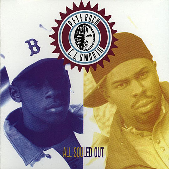 Pete Rock and CL Smooth - All Souled Out