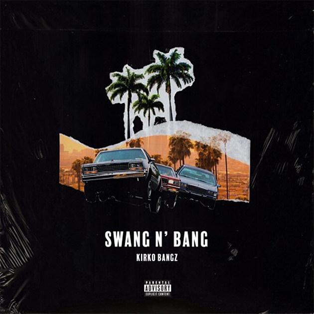 Kirko Bangz Rides in Style on New Song 'Swang N' Bang' -