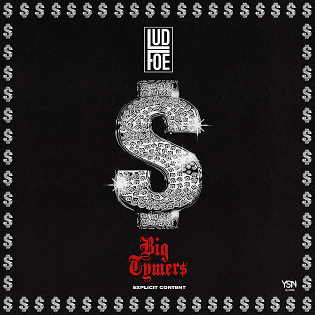 Lud Foe Pays Homage to the 'Big Tymers' on New Song -