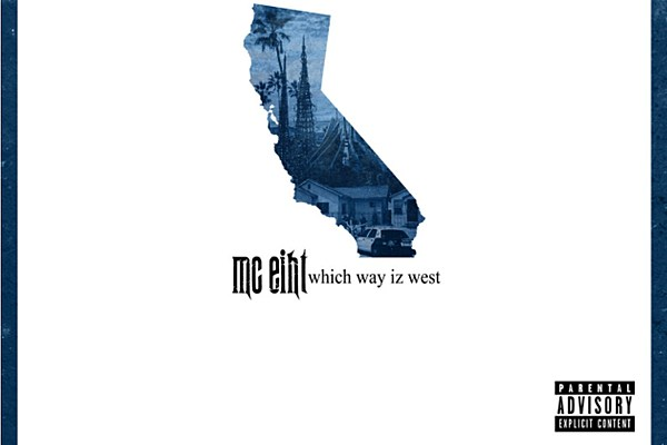 MC Eiht Which Way iz West