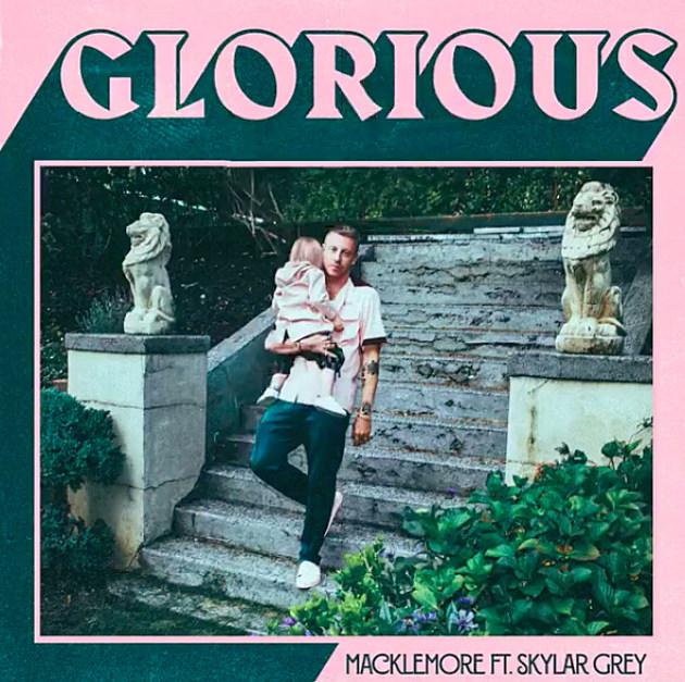 Macklemore Glorious Skylar Gray
