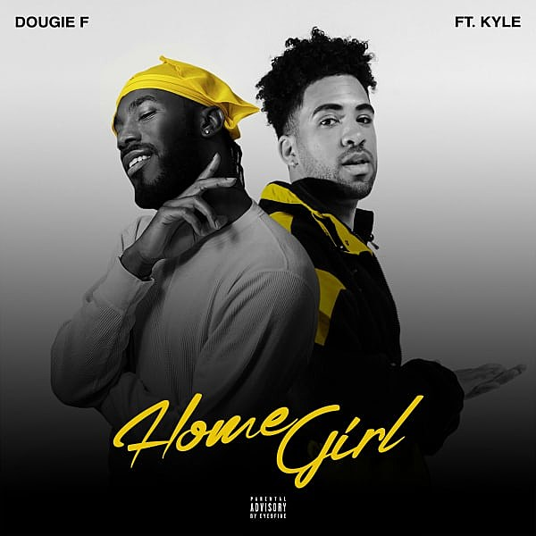 Dougie F and Kyle Link Up for New Song 'Homegirl' -