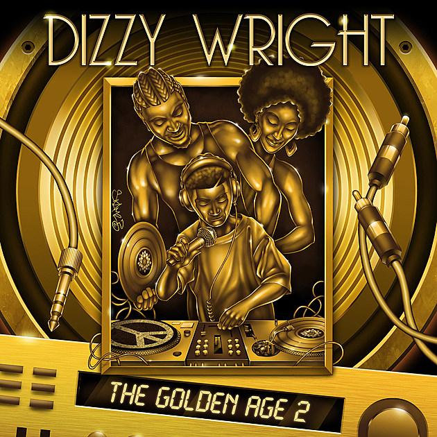 Dizzy Wright Drops 'The Golden Age 2' Album -