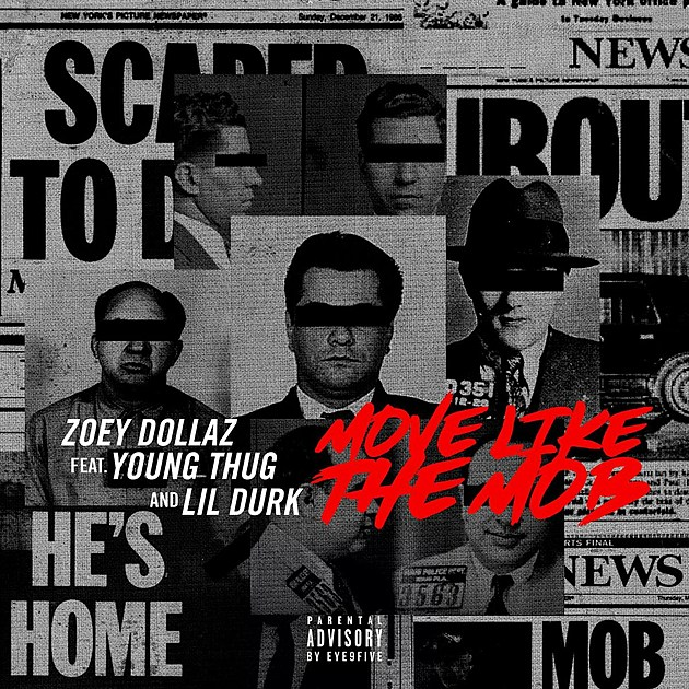Zoey Dollaz, Young Thug and Lil Durk Team Up on 'Move Like the Mob' -