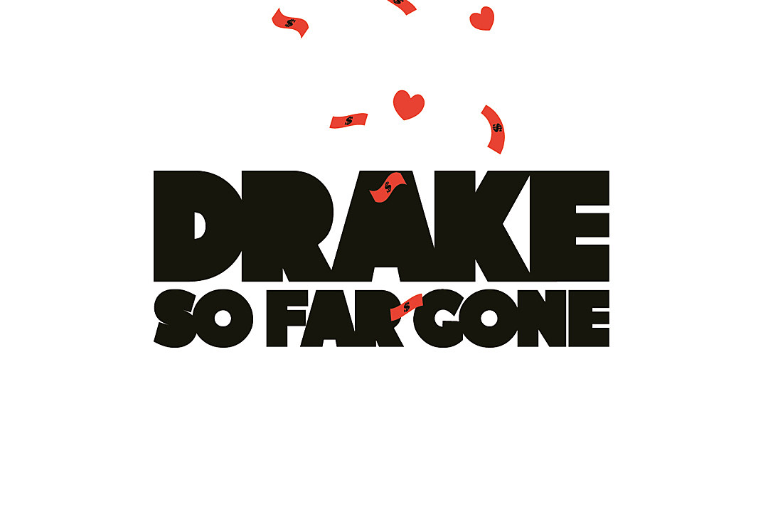 Today in Hip-Hop: Drake Releases \'So Far Gone\' Mixtape - XXL