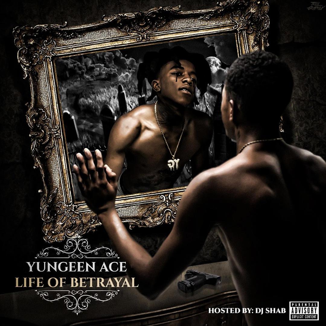 http://www.xxlmag.com/files/2018/08/yungeen-ace-life-of-betrayal-album-cover.jpg?w=1080&h=1080&q=75