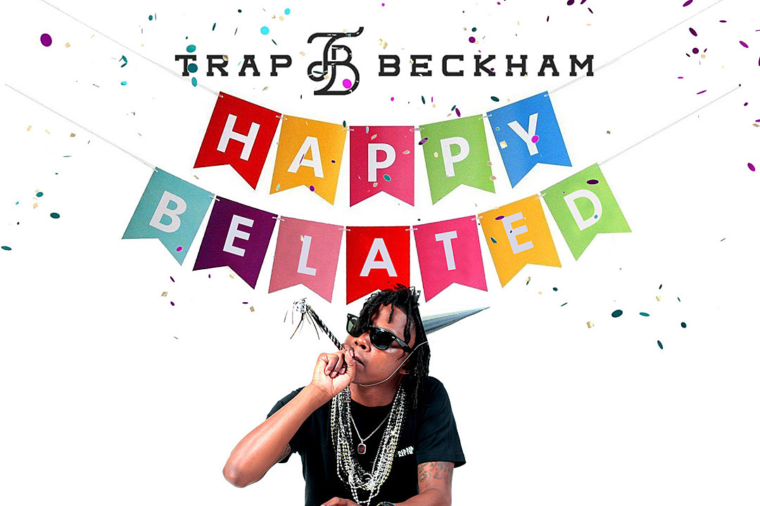 Trap Beckham 'Happy Belated' EP: Listen to Eight New Songs