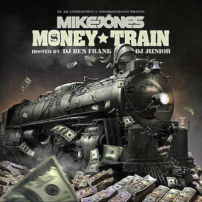 mike jones money train`