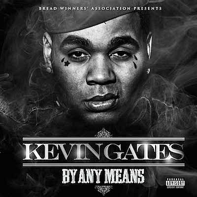 best mixtapes 2014 kevin gates by any means