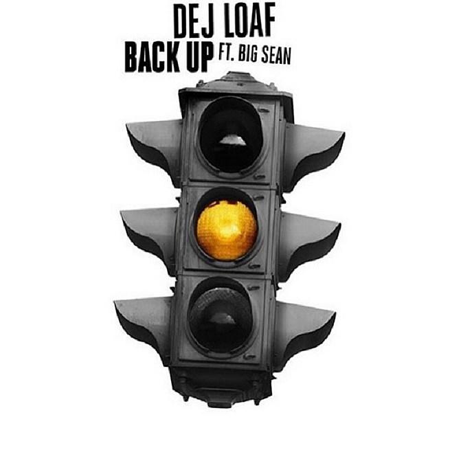 "Listen to DeJ Loaf and Big Sean, ""Back Up"""